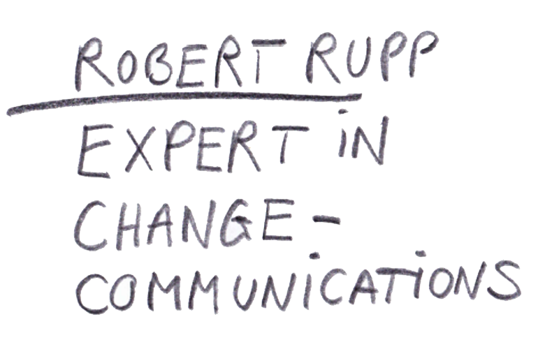 Robert Rupp ist Experte in Change-Kommunikation
